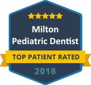 A Top Milton Pediatric Dentist 2018
